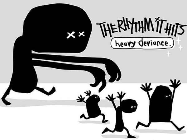 Heavy Deviance – The Rhythm It Hits