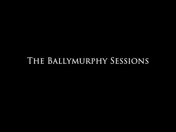 The Ballymurphy Sessions